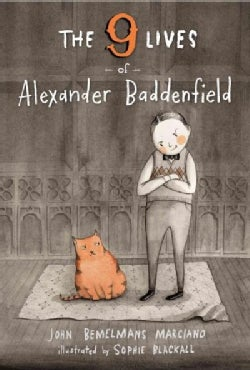 The 9 Lives of Alexander Baddenfield (Hardcover)
