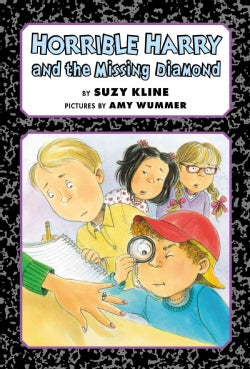 Horrible Harry and the Missing Diamond (Hardcover)