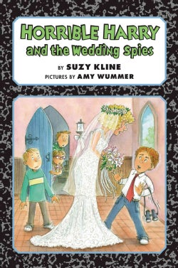 Horrible Harry and the Wedding Spies (Hardcover)