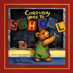 Corduroy Goes to School (Hardcover)