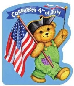 Corduroy's Fourth of July (Board book)