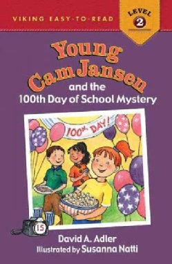 Young Cam Jansen and the 100th Day of School Mystery (Hardcover)
