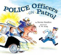 Police Officers on Patrol (Hardcover)
