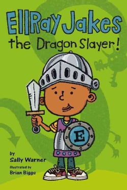 EllRay Jakes the Dragon Slayer! (Hardcover)