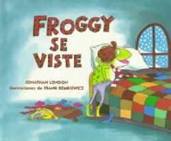 Froggy Se Viste (Hardcover)
