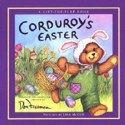 Corduroy's Easter: A Lift-The-Flap Book (Hardcover)