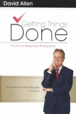 Getting Things Done: The Art of Stress Free Productivity (Hardcover)