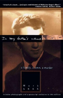 In My Father's Name: A Family, a Town, a Murder (Paperback)