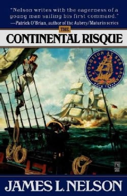 The Continental Risque: Revolution at Sea Saga (Paperback)