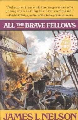 All the Brave Fellows: Revolution at Sea Saga (Paperback)