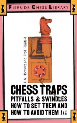 Chess Traps, Pitfalls and Swindles (Paperback)