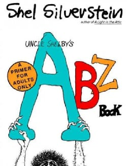 Uncle Shelby's Abz Book: A Primer for Tender Young Minds (Paperback)