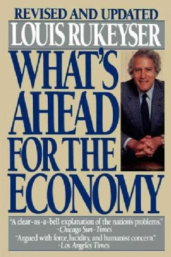 What's Ahead for the Economy (Paperback)