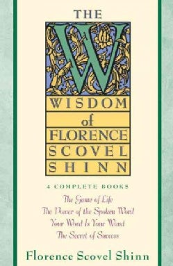 The Wisdom of Florence Scovel Shinn: 4 Complete Books (Paperback)