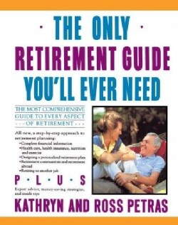 Only Retirement Guide You'll Ever Need (Paperback)