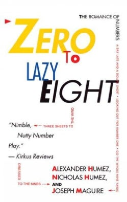 Zero to Lazy Eight: The Romance of Numbers (Paperback)