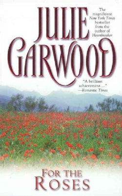 For the Roses (Paperback)