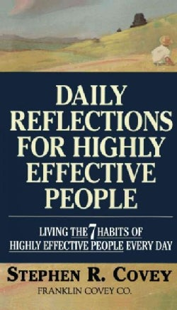 Daily Reflections for Highly Effective People: Living the Seven Habits (Paperback)
