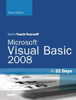 Sams Teach Yourself Visual Basic 2008 in 21 Days (Paperback)