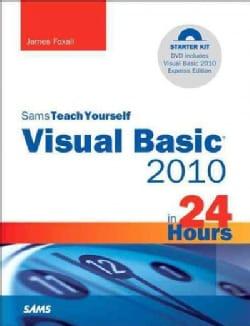 Sams Teach Yourself Visual Basic 2010 in 24 Hours