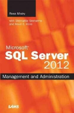 Microsoft SQL Server 2012 Management and Administration (Paperback)
