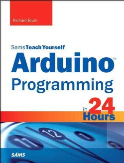 Arduino Programming in 24 Hours (Paperback)
