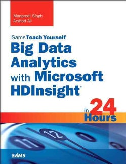 Sams Teach Yourself Big Data Analytics With Microsoft Hdinsight in 24 Hours (Paperback)