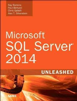 Microsoft SQL Server 2014 Unleashed (Paperback)