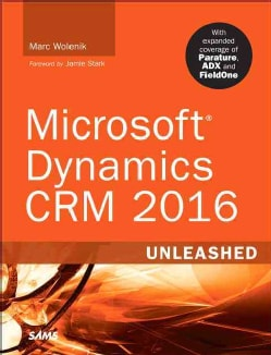 Microsoft Dynamics Crm 2016 Unleashed (Paperback)