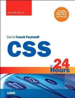 Sams Teach Yourself Css in 24 Hours: Including Coverage of Css3, Sass, and Flexbox (Paperback)