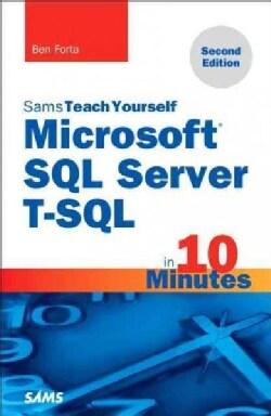 Sams Teach Yourself Microsoft SQL Server T-sql in 10 Minutes (Paperback)