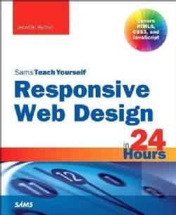 Responsive Web Design in 24 Hours
