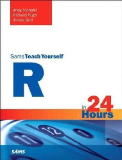 Sams Teach Yourself R in 24 Hours (Paperback)