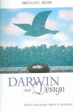 Darwin and Design: Does Evolution Have a Purpose? (Paperback)