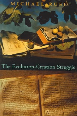 The Evolution-creation Struggle (Hardcover)