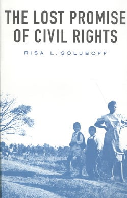 The Lost Promise of Civil Rights (Paperback)