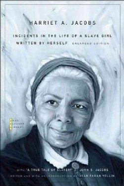 Incidents in the Life of a Slave Girl: Written by Herself (Paperback)