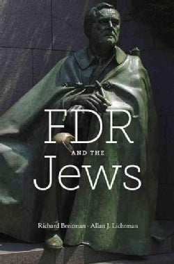 FDR and the Jews (Hardcover)