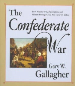 The Confederate War (Paperback)