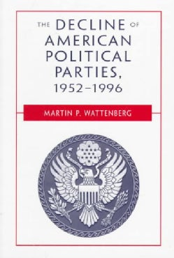 The Decline of American Political Parties 1952-1996 (Paperback)