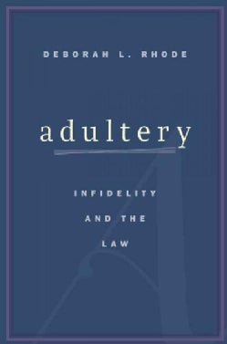 Adultery: Infidelity and the Law (Hardcover)