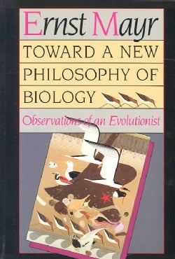 Toward a New Philosophy of Biology: Observations of an Evolutionist (Paperback)