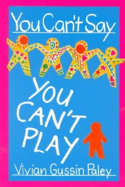 You Can't Say You Can't Play (Paperback)