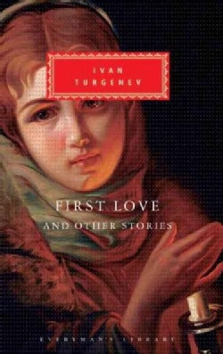 First Love, and Other Stories (Hardcover)