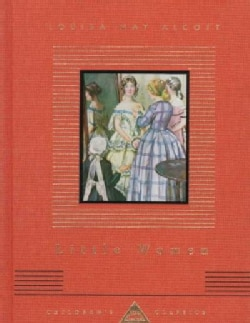 Little Women Or, Meg, Jo, Beth and Amy (Hardcover)