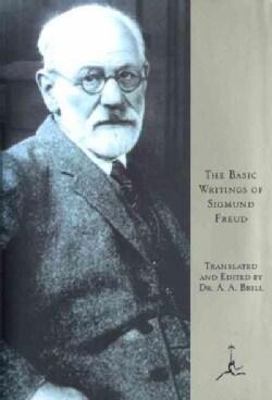 The Basic Writings of Sigmund Freud: Psychopathology of Everyday Life/the Interpretation of Dreams/Three Contribu... (Hardcover)