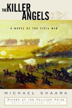 The Killer Angels: A Novel of the Civil War (Hardcover)