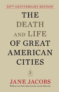 The Death and Life of Great American Cities (Hardcover)
