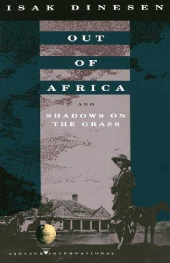Out of Africa and Shadows on the Grass (Paperback)