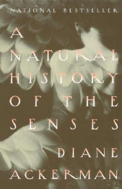 A Natural History of the Senses (Paperback)